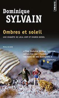 Dominique SYLVAIN - Ombres et soleil