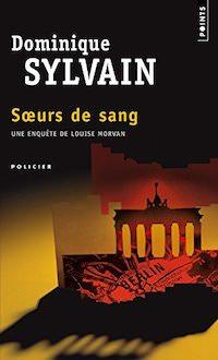 Dominique SYLVAIN - soeurs de sang