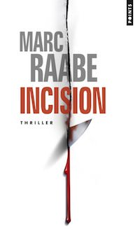 Marc RAABE - Incision