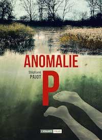Stephane PAJOT - Anomalie P