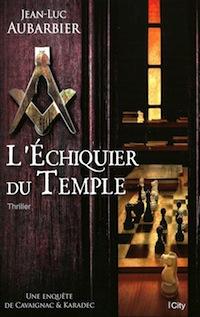 echiquier-du-temple - Jean-Luc AUBARBIER
