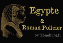 egypte et roman policier