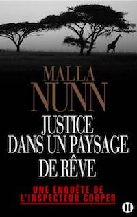justice dans un paysage de reve - malla nunn