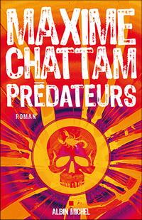 Maxime CHATTAM : Prédateurs