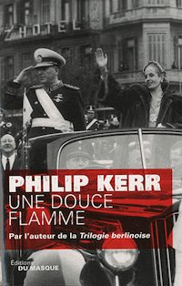 une_douce_flamme - philip kerr