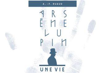 Arsene Lupin une vie