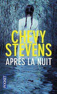 Chevy STEVENS - Apres la nuit