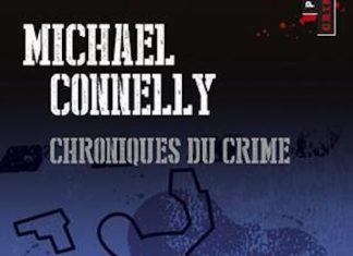 Chroniques du crime - michael connelly