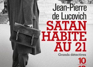 Jean-Pierre de LUCOVICH - Satan habite au 21