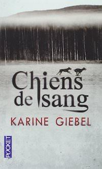 Karine GIEBEL - Chiens de sang