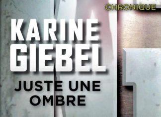 Karine GIEBEL : Juste une ombre