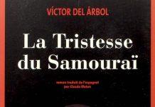 La Tristesse du samourai - Victor DEL ARBOL