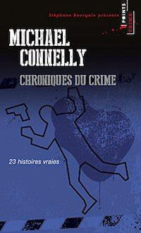 Michael CONNELLY - Chroniques du crime
