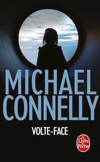 Michael CONNELLY - Enquete de Harry Bosch - 16 - Volte-face
