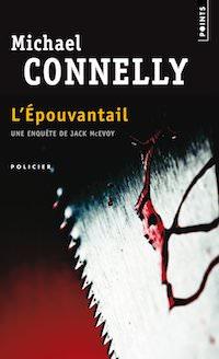 Michael CONNELLY - Enquete de Jack McEvoy - Tome 4 - epouvantail