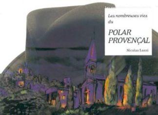 nicolas-lozzi-les-nombreuses-vies-du-polar-provenc%cc%a7al