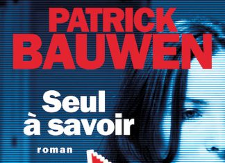 patrick-bauwen-seul-a-savoir