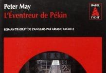 Peter MAY - Serie Chinoise - 6 - L eventreur de Pekin