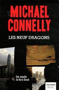 Michael CONNELLY : Enquête de Harry Bosch - 15 - Les neuf dragons