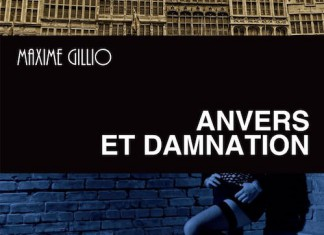 Anvers et damnation - maxime gillio