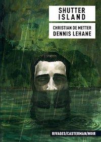 Dennis LEHANE - Christian DE METTER - Shutter Island adaptation en BD