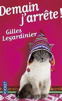 Gilles LEGARDINIER - Demain j arrete
