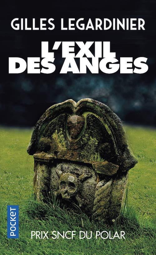 Gilles LEGARDINIER : L'exil des anges