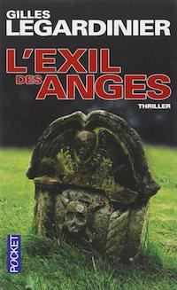 Gilles LEGARDINIER - exil des anges