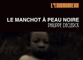 Le manchot a peau noire - Philippe DECLERCK