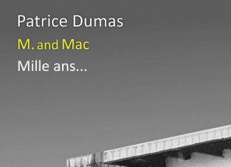 M and Mac - mille ans - Patrice DUMAS