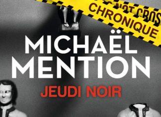 Michaël MENTION : Jeudi noir