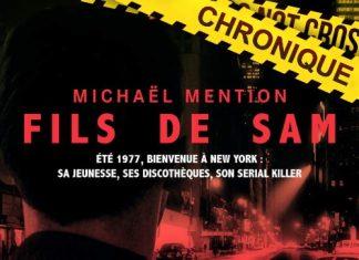 Michael MENTION - Le fils de Sam