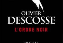 Olivier DESCOSSE - ordre noir
