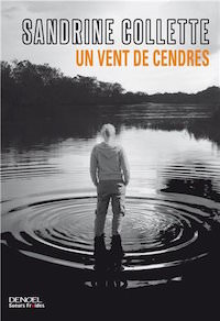 un vent de cendres - collette