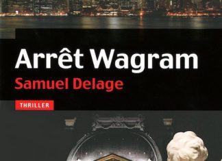 Arret Wagram - samuel delage