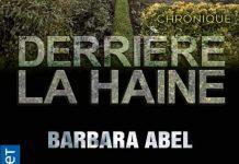Barbara ABEL : Derrière la haine