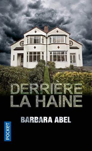 Barbara ABEL Derriere la Haine