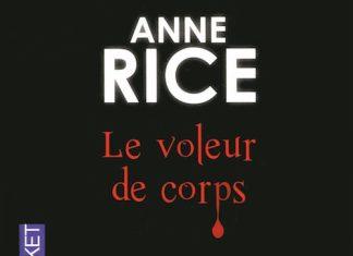 Le voleur de corps - anne rice