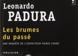 Les Brumes du passe - Leonardo PADURA