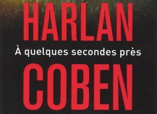 A quelques seconde pres - harlan coben