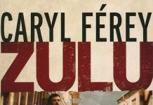 caryl-ferey-zulu