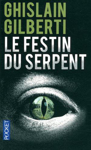 Ghislain GILBERTI -festin du serpent