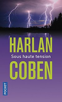 Harlan COBEN - Myron Bolitar - Tome 10 - Sous haute tension