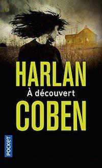 Harlan Coben - Mickey Bolitar - Tome 1 - A decouvert