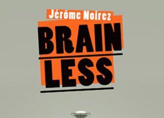 jerome-noirez-brainless