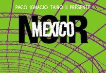 Mexico Noir