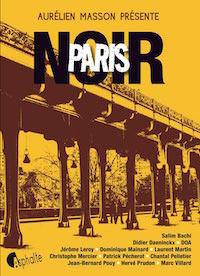 Paris Noir - Aurelien MASSON