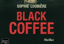 Sophie LOUBIERE : Black coffee