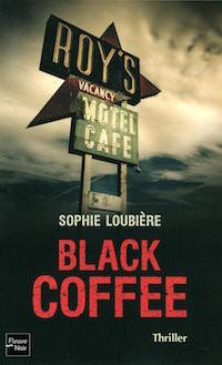 black coffee - loubiere