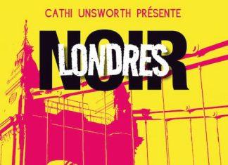 londres noir - Cathi UNSWORTH -